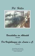 Pit Heller: Verschollen im Atlantik und andere Erzählungen