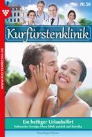 Nina Kayser-Darius: Kurfürstenklinik 56 – Arztroman