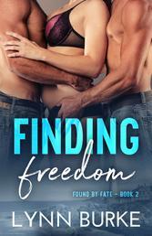 Finding Freedom: Found by Fate 2