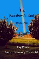 Fay Risner: The Rainbow's End