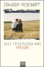 Alle Toten fliegen hoch - Amerika