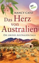 Das Herz von Australien - Die große Australien-Saga