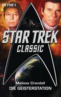 Melissa Crandall: Star Trek - Classic: Die Geisterstation ★★★★