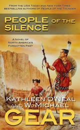 People of the Silence - A Novel of North America's Forgotten Past