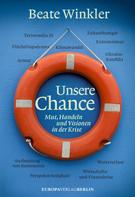 Beate Winkler: Unsere Chance
