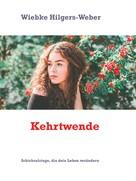 Wiebke Hilgers-Weber: Kehrtwende