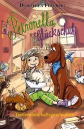 Petronella Glückschuh Tierfreundschaftsgeschichten - Tierfreundschaftsgeschichten