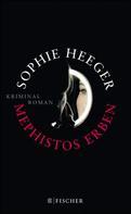 Sophie Heeger: Mephistos Erben ★★★★