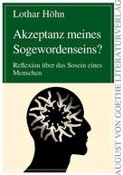 Lothar Höhn: Akzeptanz meines Sogewordenseins?