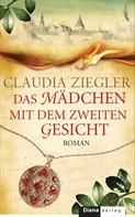 Claudia Ziegler: Das Mädchen mit dem zweiten Gesicht ★★★★