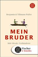 Benjamin Prüfer: Mein Bruder ★★★