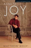 Matthew Kelly: A Call to Joy