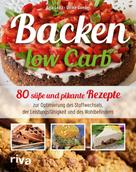 Anja Leitz: Backen Low Carb