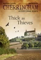 Matthew Costello: Cherringham - Thick as Thieves ★★★★★