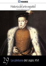 La pintura del siglo XVI