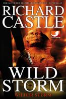 Richard Castle: Derrick Storm 2: Wild Storm - Wilder Sturm ★★★★★