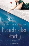 A. Beatrice DiSclafani: Nach der Party ★★★★