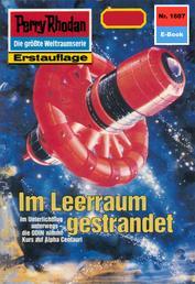 """Perry Rhodan 1607: Im Leerraum gestrandet - Perry Rhodan-Zyklus """"Die Ennox"""""""