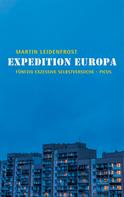 Martin Leidenfrost: Expedition Europa