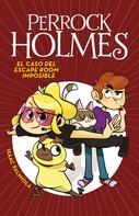 Isaac Palmiola: El caso del escape room imposible (Serie Perrock Holmes 9)