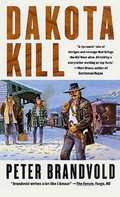 Peter Brandvold: Dakota Kill