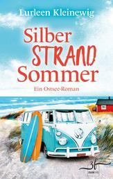 Silberstrandsommer - Ein Ostsee-Roman