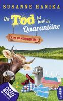 Susanne Hanika: Der Tod ist heut in Quarantäne ★★★★