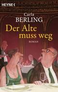 Carla Berling: Der Alte muss weg ★★★★