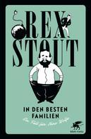 Rex Stout: In den besten Familien ★★★★