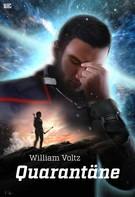 William Voltz: Quarantäne