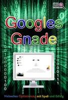 Werner, Jakob Weiher: Googles Gnade