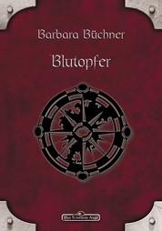 DSA 42: Blutopfer - Das Schwarze Auge Roman Nr. 42