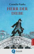 Cornelia Funke: Herr der Diebe ★★★★★