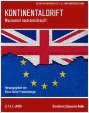Kontinentaldrift - Was kommt nach dem Brexit?