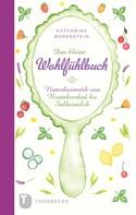 Katharina Bodenstein: Das kleine Wohlfühlbuch ★★