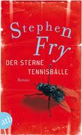Stephen Fry: Der Sterne Tennisbälle ★★★★