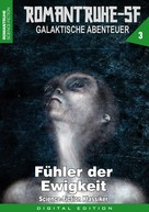 Horst Hoffmann: ROMANTRUHE-SF - Galaktische Abenteuer 3
