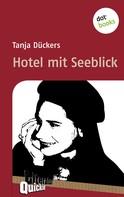 Tanja Dückers: Hotel mit Seeblick - Literatur-Quickie