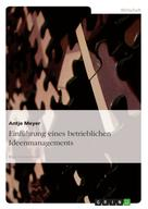 Antje Meyer: Einführung eines betrieblichen Ideenmanagements