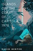 David Herter: Islands Off the Coast of Capitola, 1978
