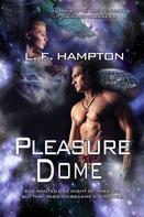 L.F. Hampton: Pleasure Dome ★★★★
