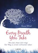 Rose Elliot: Every Breath You Take
