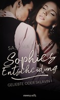 Sascha Flames: Sophies Entscheidung ★★★★