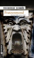 Friederike Schmöe: Fratzenmond ★★★★
