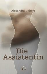 Die Assistentin - Liebesgeschichte