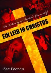 Ein Leib in Christus - Die Bedeutung von christlicher Gemeinschaft