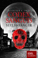 Rebekka Pax: Codex Sanguis – Seelenfänger ★★★★