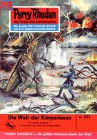 H. G. Ewers: Perry Rhodan 271: Die Welt der Körperlosen ★★★★