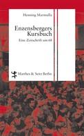 Henning Marmulla: Enzensbergers Kursbuch