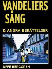 Vandeliers sång - & andra berättelser